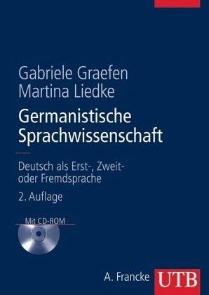 Germanistische Sprachwissenschaft, m. CD-ROM - Graefen, Gabriele; Liedke, Martina