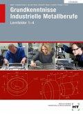 Grundkenntnisse Industrielle Metallberufe. Lösungen