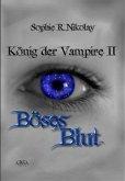 Böses Blut / König der Vampire Bd.2