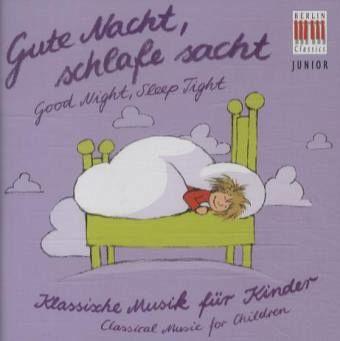 klassik f r kinder gute nacht cd. Black Bedroom Furniture Sets. Home Design Ideas