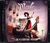 Merle - Die fließende Königin, 2 Audio-CDs