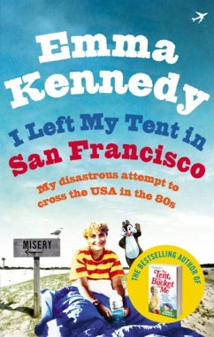 I Left My Tent in San Francisco - Kennedy, Emma