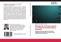 Riesgo de mareas negras en el litoral mediterráneo español