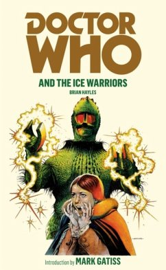 Doctor Who and the Ice Warriors - Hayles, Brian