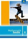 Mathe heute 6. Schülerband. Nordrhein-Westfalen
