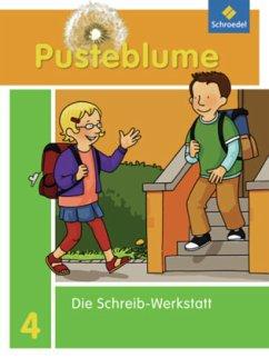 4. Schuljahr, Die Schreib-Werkstatt / Pusteblume, Die Werkstatt-Sammlung (2010)