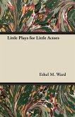 Little Plays for Little Actors