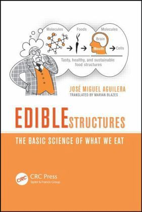 edible structures the basic science of what we eat pdf
