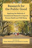Research for the Public Good: Applying Methods of Translational Research to Improve Human Health and Well-Being