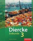 Diercke Erdkunde 3. Schülerband mit Schüler-CD. Realschule. Nordrhein-Westfalen