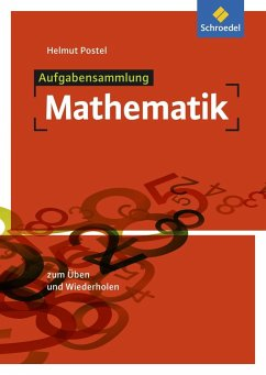 Aufgabensammlung Mathematik - Postel, Helmut