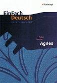 Agnes. EinFach Deutsch Unterrichtsmodelle