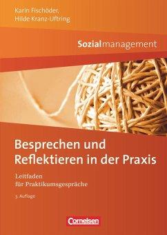 Sozialmanagement: Besprechen und Reflektieren in der Praxis - Fischöder, Karin;Kranz-Uftring, Hilde