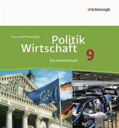 Politik/Wirtschaft 9. Arbeitsbuch. Gymnasium. N...