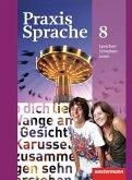 Praxis Sprache 8. Schülerband. Allgemeine Ausgabe