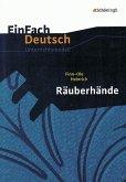 Räuberhände. EinFach Deutsch Unterrichtsmodelle