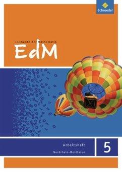 Elemente der Mathematik 5. Arbeitsheft. Nordrhein-Westfalen