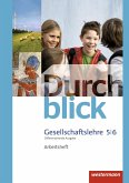 Durchblick Gesellschaftslehre 5 / 6. Arbeitsheft. Niedersachsen