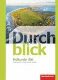 Durchblick Erdkunde 5 / 6. Schülerband. Differenzierende Ausgabe. Oberschule. Niedersachsen