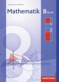 Mathematik 8. Schülerband. Realschule. Bayern. Wahlpflichtfächergruppe 2 / 3