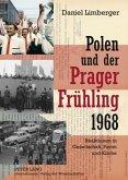 Polen und der 'Prager Frühling' 1968