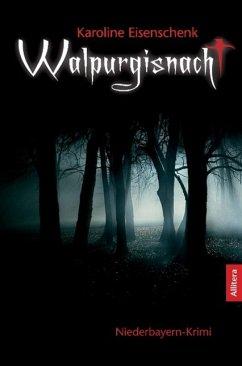 Walpurgisnacht - Eisenschenk, Karoline