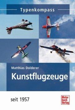 Kunstflugzeuge - Dolderer, Matthias