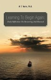 Learning to Begin Again