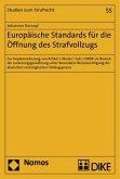 Europäische Standards für die Öffnung des Strafvollzugs