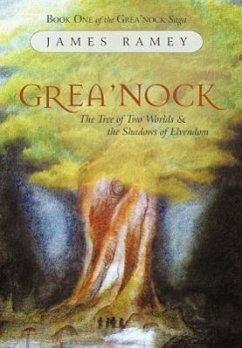 Grea'nock: The Tree of Two Worlds and the Shadows of Elvendom