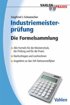 Industriemeisterprüfung; . - Schumacher, Siegfried J.