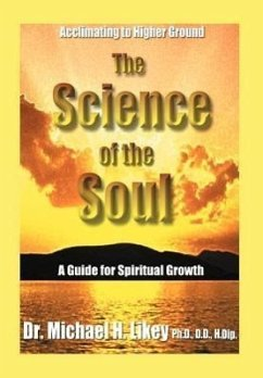The Science of the Soul: A Guide for Spiritual Growth