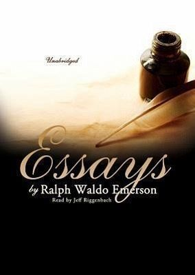 essays by ralph waldo emerson Emerson on man & god by ralph waldo emerson and a great selection of similar used, new and collectible books available now at abebookscom.
