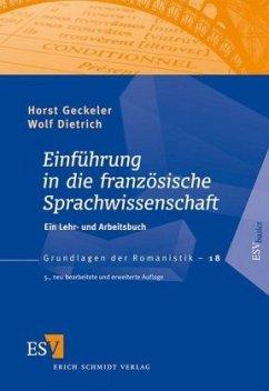 Einführung in die französische Sprachwissenschaft - Geckeler, Horst; Dietrich, Wolf
