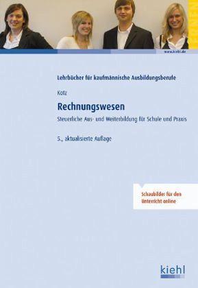 Rechnungswesen - Kotz, Helmut