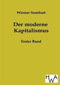 Der moderne Kapitalismus - Sombart, Werner