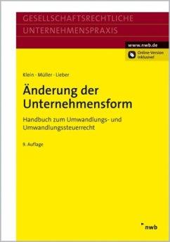 Änderung der Unternehmensform - Klein, Hartmut; Müller, Thomas; Lieber, Bettina