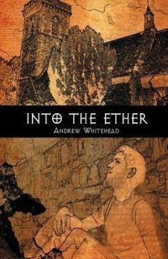 Into the Ether - Whitehead, Andrew