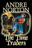 The Time Traders by Andre Norton, Science Fiction, Adventure, Space Opera
