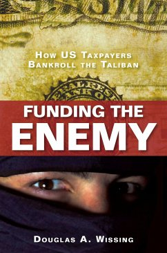 Funding the Enemy - Wissing, Douglas A.