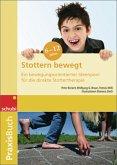 Praxisbuch Stottern bewegt