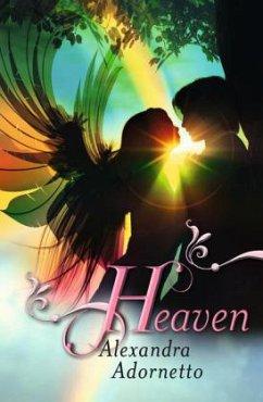 Heaven / Gabriel, Ivy und Bethany Bd.3 - Adornetto, Alexandra