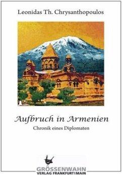 Aufbruch in Armenien - Chysanthopoulos, Th. L.