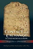 Contact and Exchange in Later Medieval Europe - Essays in Honour of Malcolm Vale