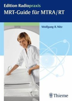 MRT-Guide für MTRA/RT - Nitz, Wolfgang R.