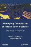 Managing Complexity of Information Systems: The Value of Simplicity