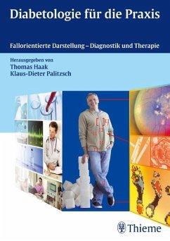 Diabetologie für die Praxis - Haak, Thomas; Palitzsch, Klaus-Dieter