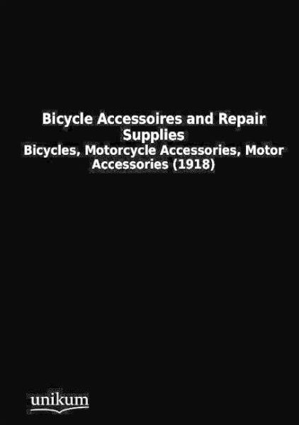 Bicycle Accessoires and Repair Supplies - N. , N.