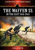 The Waffen SS - In the East 1941-1943