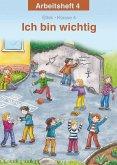 Ich bin wichtig. Arbeitsheft Ethik Klasse 4. Thüringen